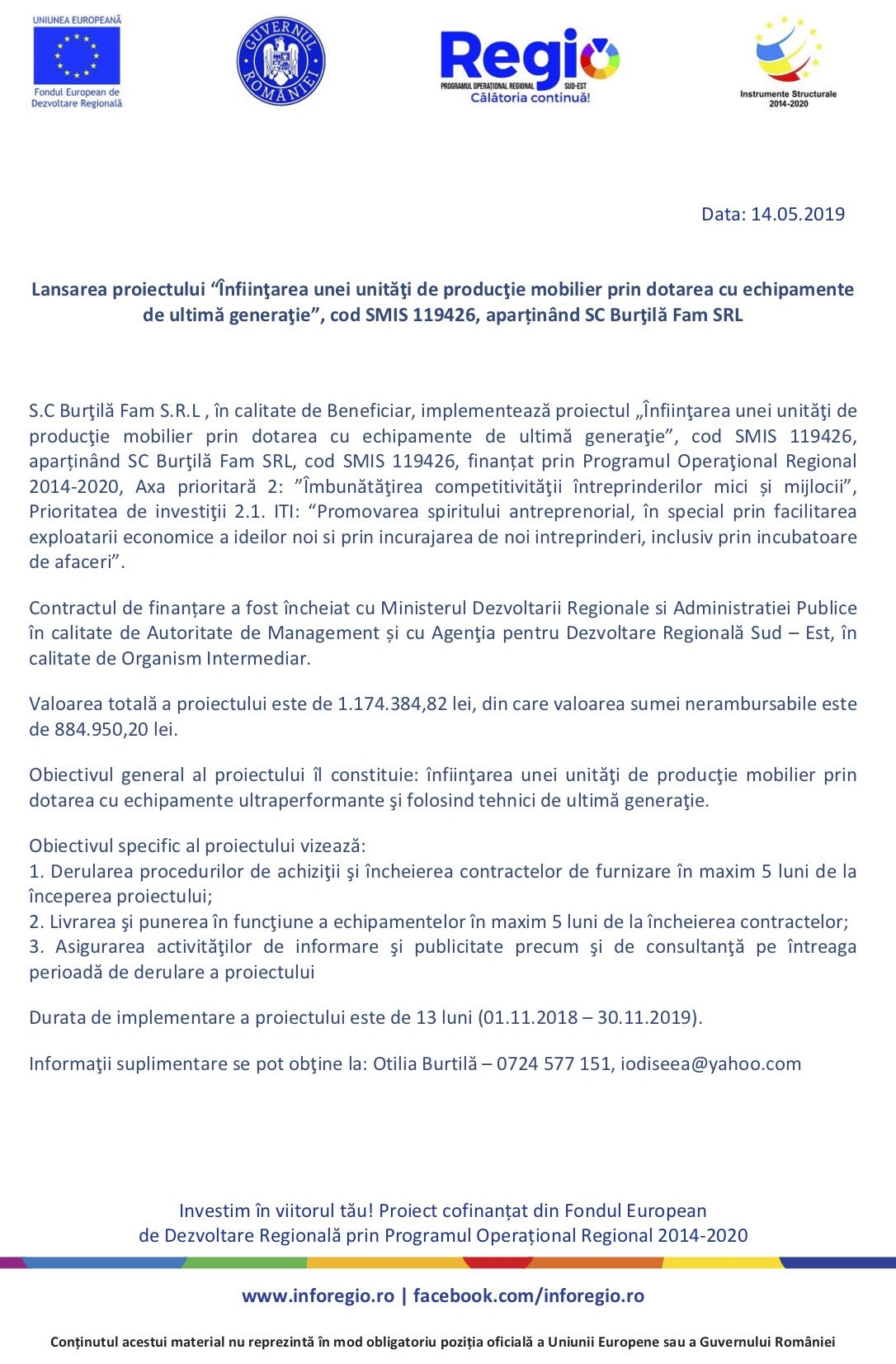"""Lansarea proiectului """"Înfiinţarea unei unităţi de producţie mobilier prin dotarea cu echipamente de ultimă generaţie"""", cod SMIS 119426, aparținând SC Burţilă Fam SRL"""