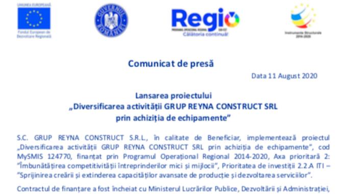 """Lansarea proiectului """"Diversificarea activității Grup Reyna Construct SRL prin achiziția de echipamente"""""""