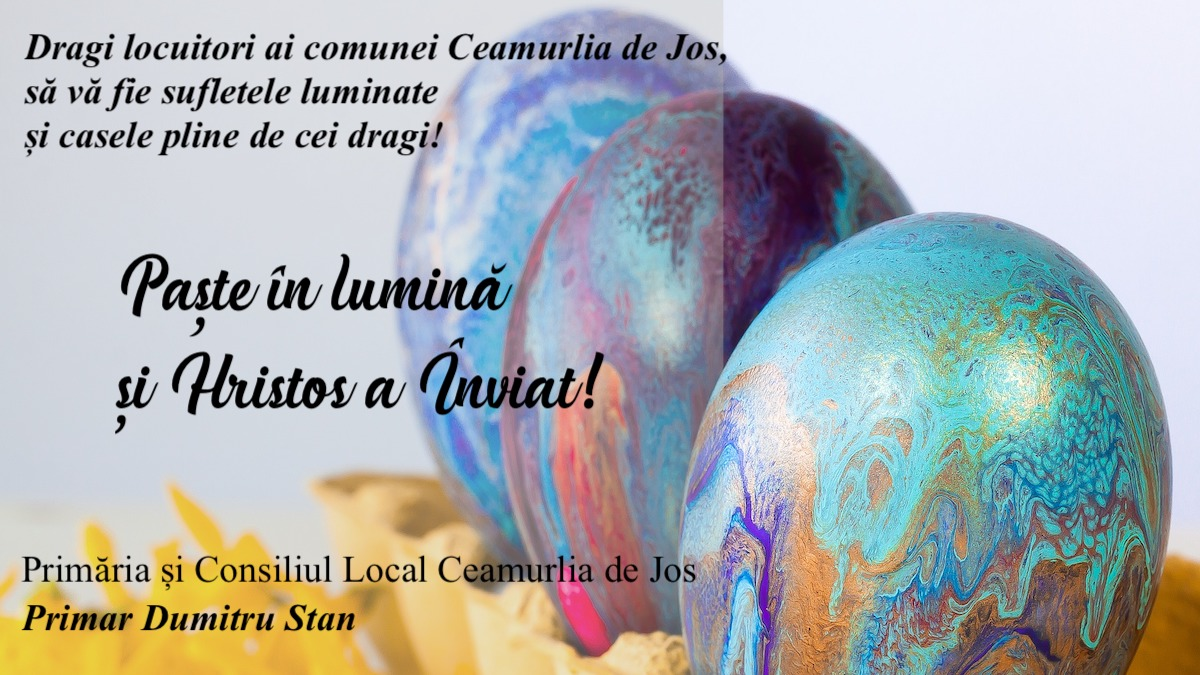 Felicitare Paste Primar Dumitru Stan Ceamurlia de Jos